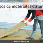 Tipos de materiales aislantes