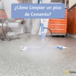 Como limpiar un piso de cemento